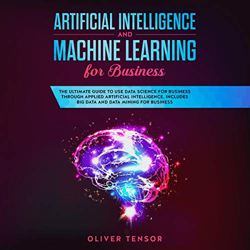 『Artificial Intelligence and Machine Learning for Business』のカバーアート