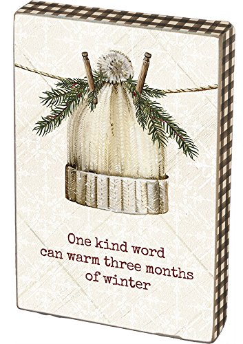 Primitives by Kathy One Kind Word Can Warm Winter Block Sign Decor