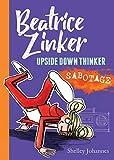 Sabotage (Beatrice Zinker, Upside Down Thinker, 3)