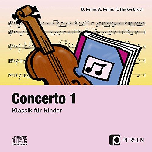 Concerto 1 - CD: Klassik für Kinder (3. bis 6. Klasse)