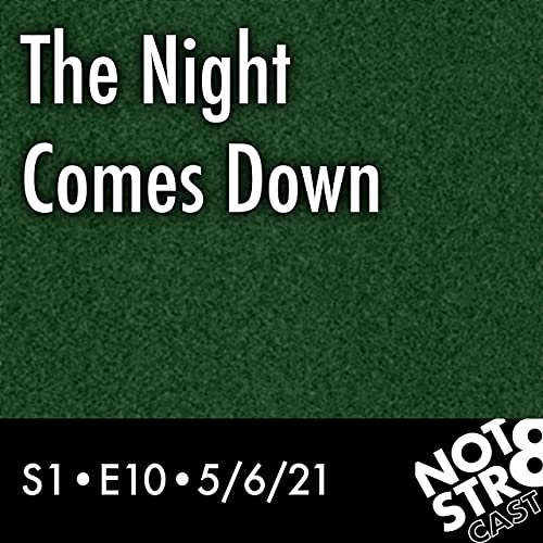 The Night Comes Down Podcast By  cover art