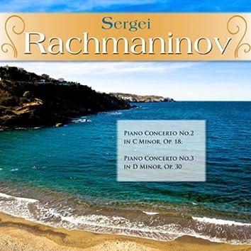 Sergei Rachmaninov: Piano Concerto No.2 in C Minor, Op. 18; Piano Concerto No.3 in D Minor, Op. 30