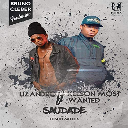 Bruno Cleber feat. Kelson Most Wanted & Liz Andro