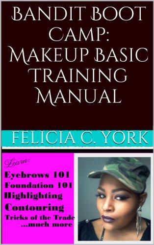 Bandit Boot Camp: Makeup Basic Training Manual (English Edition)