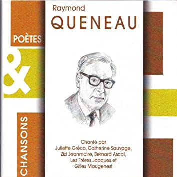 Poètes & chansons : Raymond Queneau