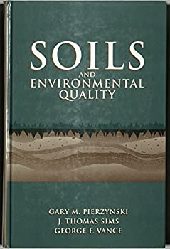 Soils and Environmental Quality 0873716809 Book Cover