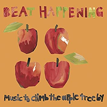 Music to Climb the Apple Tree By