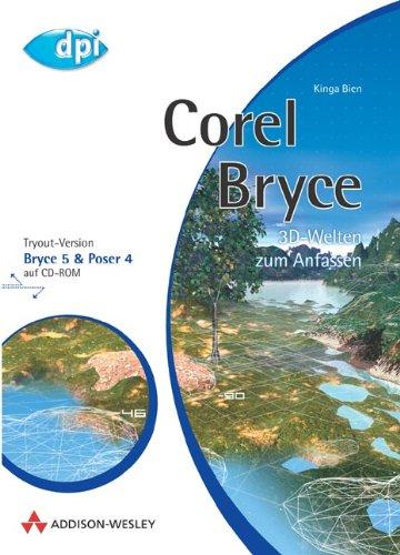 Corel Bryce . 3D-Welten zum Anfassen (DPI Grafik)