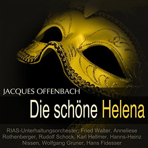 """Die schöne Helena: \""""Die Königin von Griechenland\"""""""