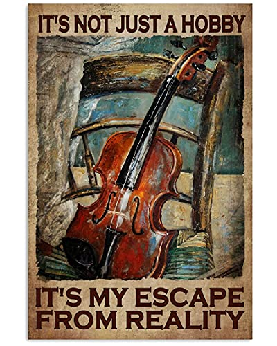 Funny Violin Lover Music Lover Poster - Violin On Chair Art - I'm Not Just A Hobby It's My Escape from Reality Vintage Vertical Poster Canvas No Frame Full Size 12x18, 16x24, 24x36