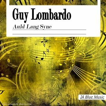 Guy Lombardo: Auld Lang Syne