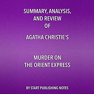 Couverture de Summary, Analysis, and Review of Agatha Christie's Murder on the Orient Express