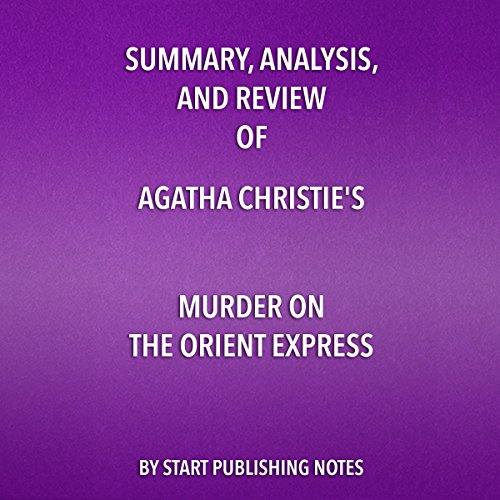 Summary, Analysis, and Review of Agatha Christie's Murder on the Orient Express audiobook cover art