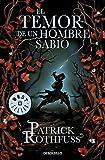 El Temor de Un Hombre Sabio / The Wise Man's Fear (Crónica del Asesino de Reyes) by Patrick Rothfuss(2013-01-03)