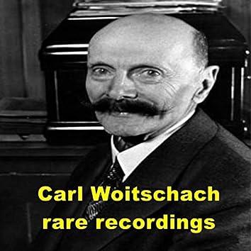 Carl Woitschach Rare Recordings