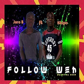 Follow W3H (feat. Skipo)