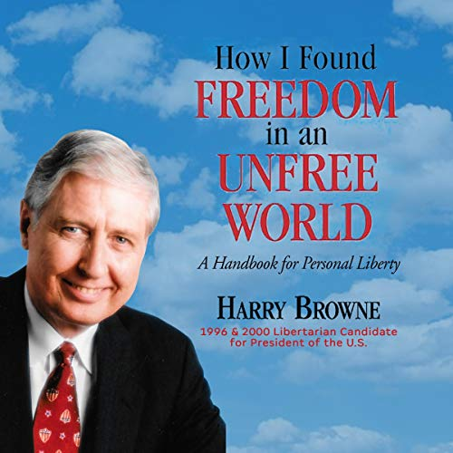 How I Found Freedom in an Unfree World cover art