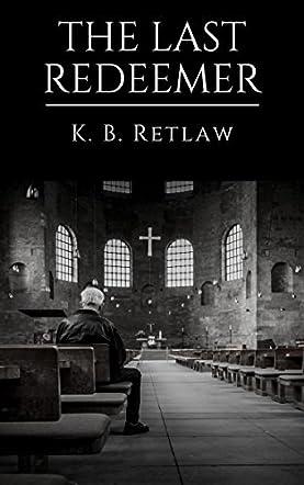 The Last Redeemer