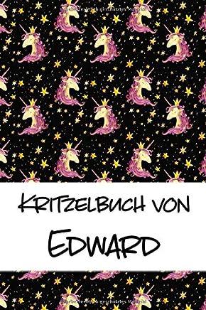 Kritzelbuch von Edward: Kritzel- und Malbuch mit leeren Seiten für deinen personalisierten Vornamen