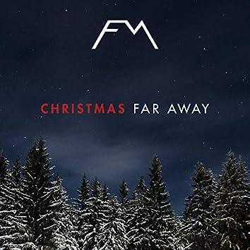 Christmas Far Away