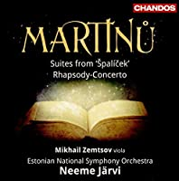 Martinu: Orchestral Suites from 'Spalicek'/ Rhapsody-Concerto by Mikhail Zemtsov
