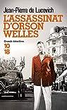 L'assassinat d'Orson Welles par Lucovich