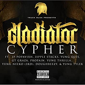 Gladiator Cypher(fea,jp Popavixh,3ipple Stack,yung Quis,propain,gt Garza,doughbeezy,neekdaskittz,tyrus