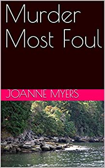 Murder Most Foul by [JoAnne Myers]