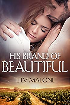 His Brand Of Beautiful by [Lily Malone]