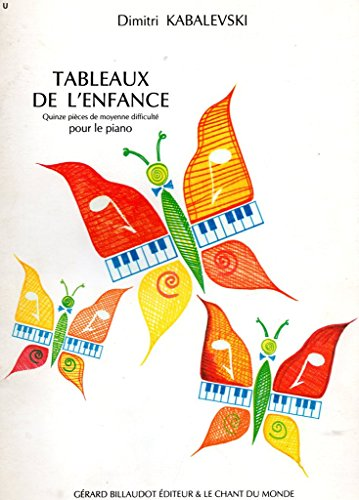 CHANT DU MONDE KABALEVSKI - TABLEAUX DE L'ENFANCE - PIANO Partition classique Piano - instrument à clavier Piano