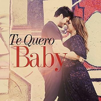 Te Quero Baby (Single)