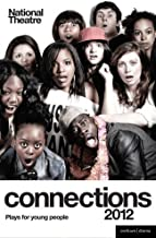 National Theatre Connections 2012 2012 (Play Anthologies) by Various (2012-03-15)