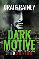 Dark Motive: A Carson Brand Novel