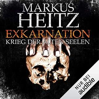 Exkarnation     Krieg der alten Seelen              Autor:                                                                                                                                 Markus Heitz                               Sprecher:                                                                                                                                 Uve Teschner                      Spieldauer: 15 Std. und 1 Min.     1.801 Bewertungen     Gesamt 4,4