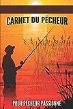 carnet du pêcheur pour pêcheur passionné: Cadeau pour pêcheur passionné | Un accessoire essentiel pour le panier de pêche