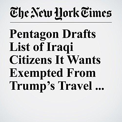 Pentagon Drafts List of Iraqi Citizens It Wants Exempted From Trump's Travel Ban copertina