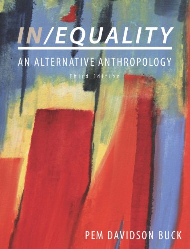 In/Equality: An Alternative Anthropology, Third Edition
