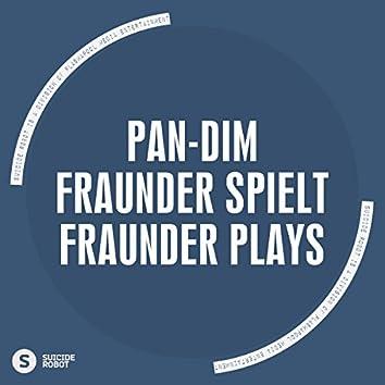 Fraunder Spielt - Fraunder Plays
