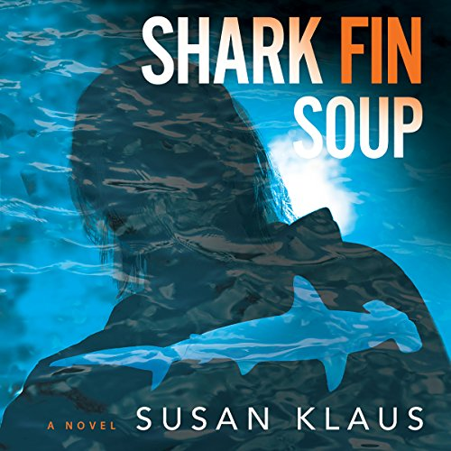 Shark Fin Soup: A Novel audiobook cover art
