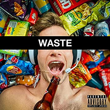 Waste (feat. Jvtree)