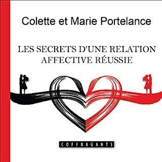 Couverture de Les secrets d'une relation affective réussie