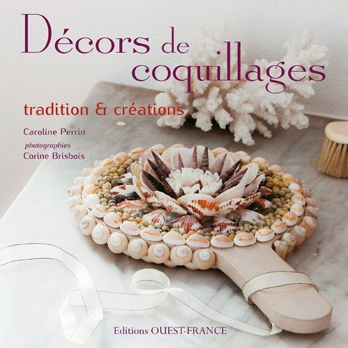 Décors de coquillages : Tradition & créations