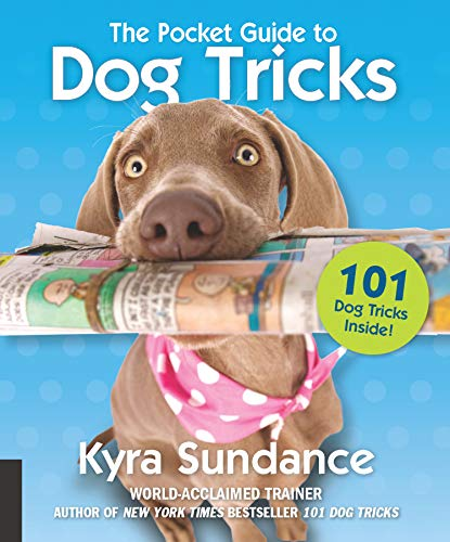 The Pocket Guide to Dog Tricks: 101 Activities to Engage, Challenge, and Bond with Your Dog (Dog Tricks and Training)