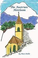 The Austrian Heirloom