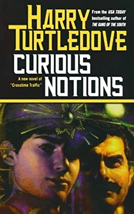 Curious Notions by Harry Turtledove (October 01,2004)