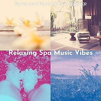 Background Music for Zen Massage