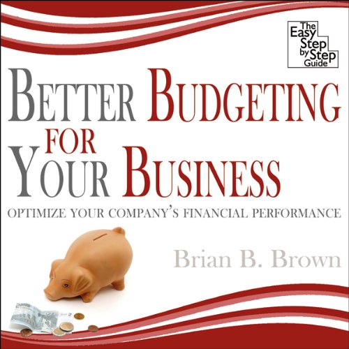Better Budgeting for Your Business audiobook cover art