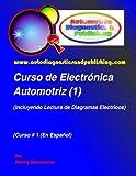 Curso de Electrónica Automotriz 1: (Incluyendo Lectura de Diagramas Eléctricos):...