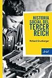 Historia social del tercer Reich (Ariel Historia)