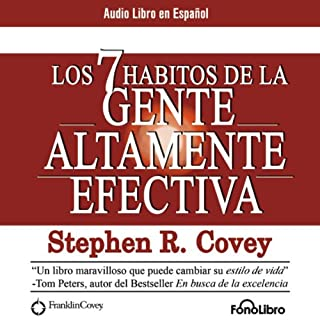 Los 7 Habitos de la Gente Altamente Efectiva [The 7 Habits of Highly Effective People] cover art